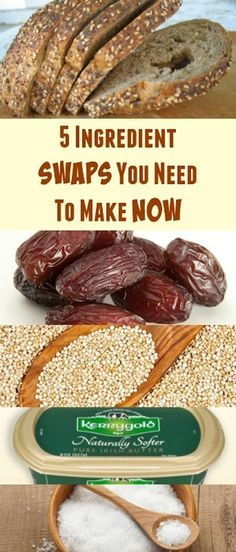5 Ingredient Swaps You Need To Make Now