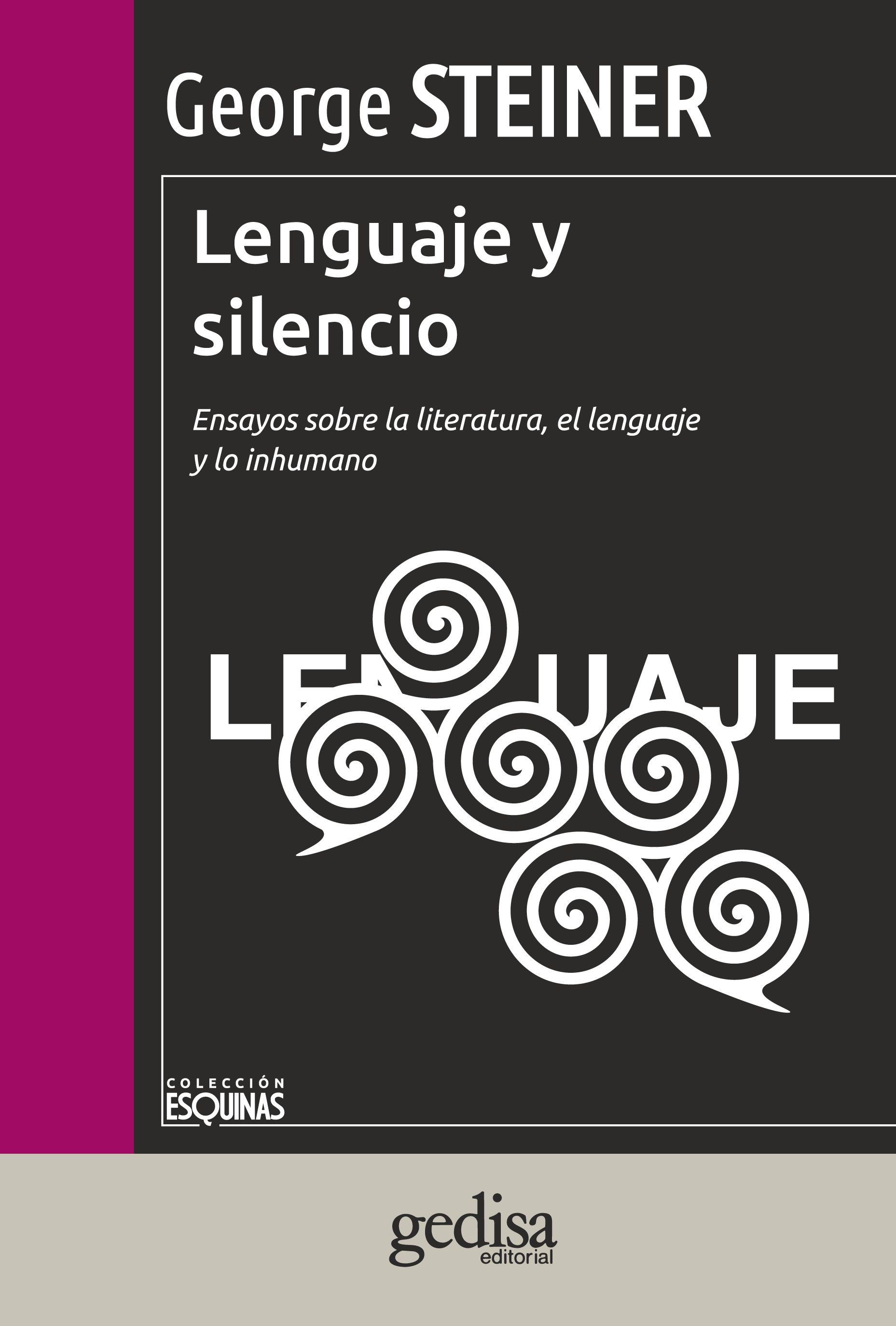Steiner George El Silencio De Los Libros Google Search Libros Lenguaje Regimenes Totalitarios