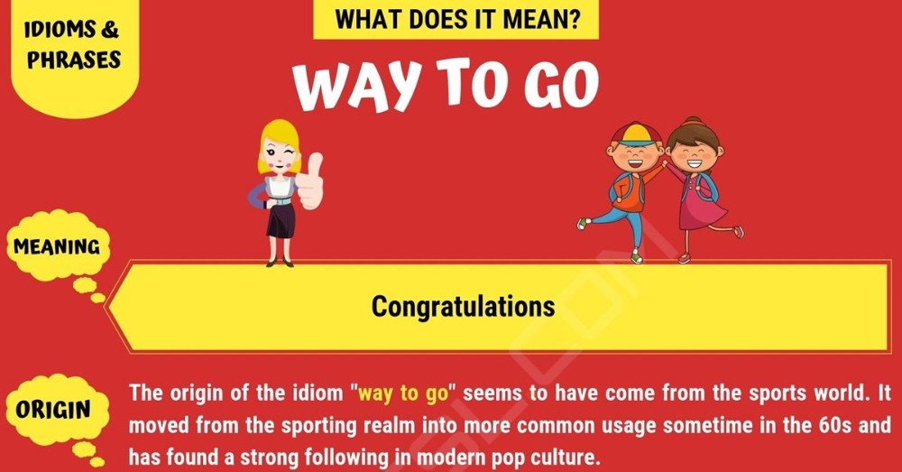 Way to Go: What does Way to Go Mean? with Useful Conversations