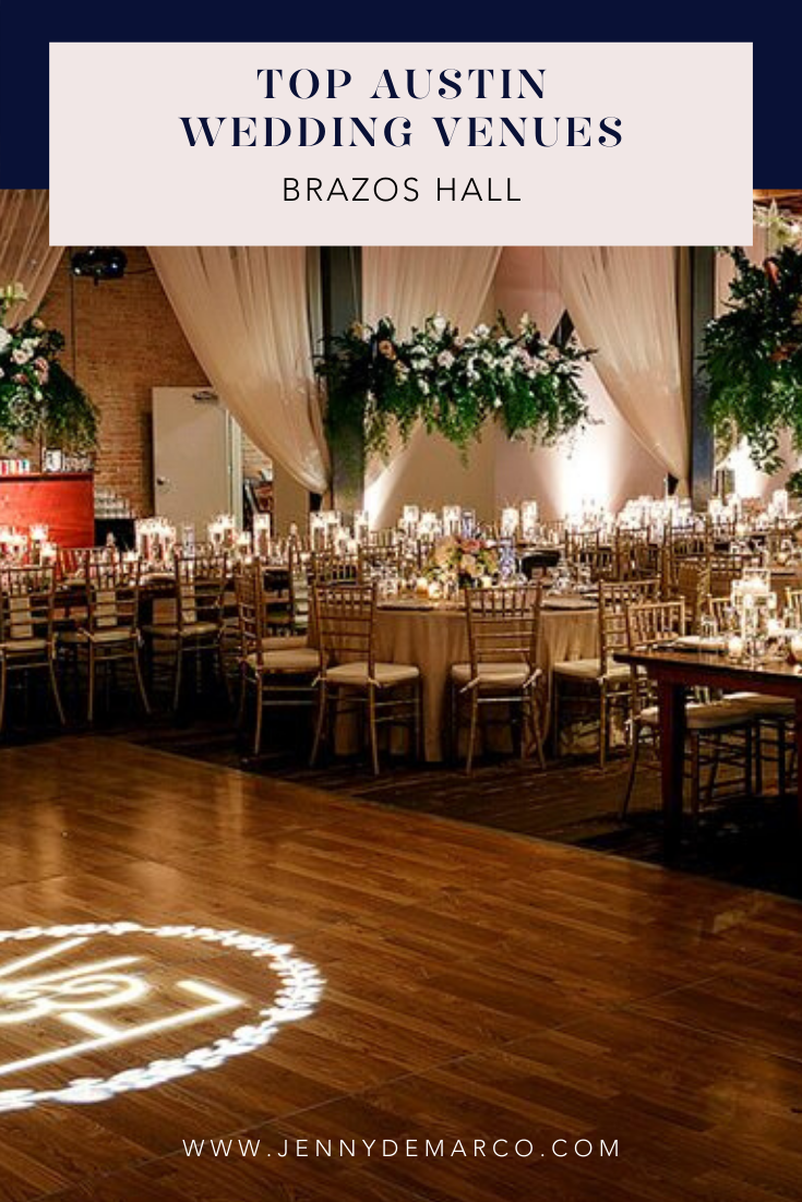 The top wedding venues in Austin Texas - Brazos Hall ...