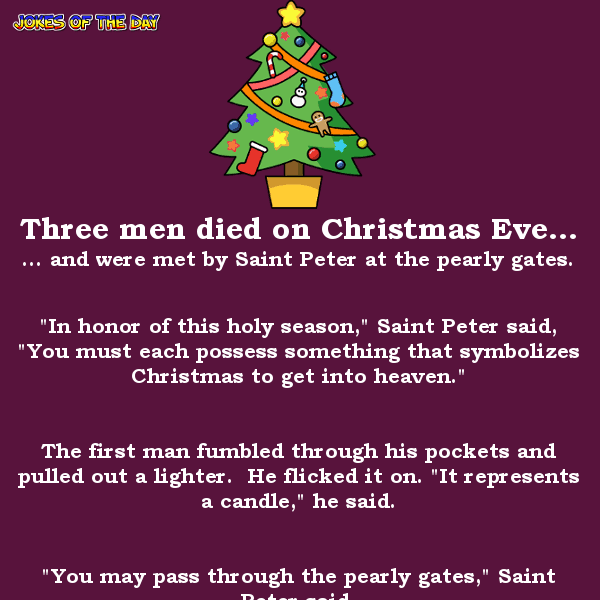 Three Men Die On Christmas Eve Christmas Eve Quotes Funny Christmas Jokes Christmas Eve Humor