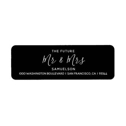 White Black Future Mr  Mrs Wedding Return Address Label  Return
