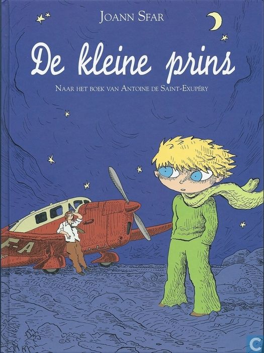 De kleine prins - adaptation by Joann Sfar of the original novel by Antoine de Saint-Exupéry. Dutch edition. Oog&Blik 2010