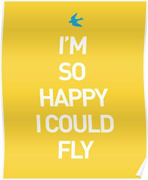 Im So Happy I Could Fly Quote Autumnsenn Happy Happy Today