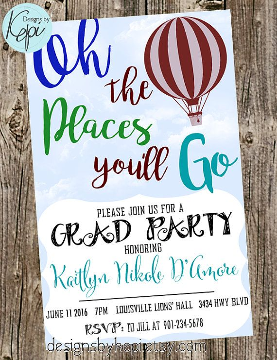 Graduation invitation oh the places youll go hot air balloon grad party invite dr seuss oh the places youll go graduation invitations designsbykepisy filmwisefo