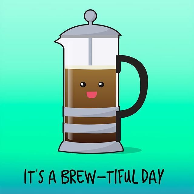 Kick Start Your Day With A Good Brew Puns Weekend