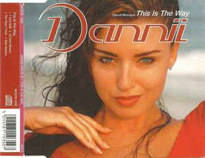 Dannii Minogue - This Is The Way (CD) at Discogs