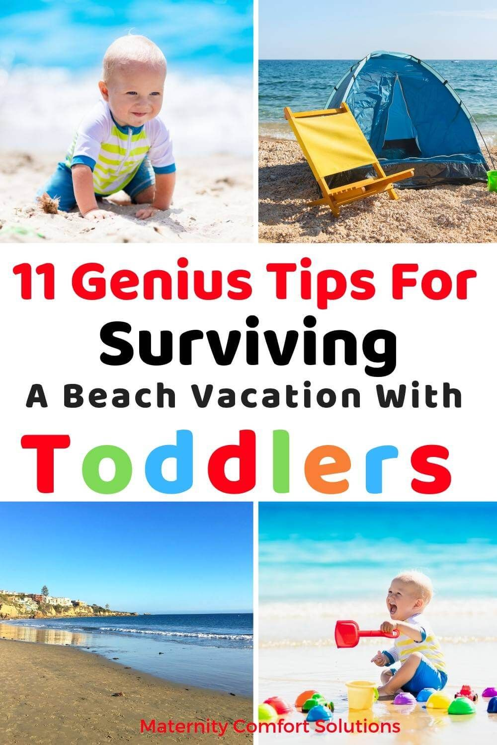 11 Ways To Survive A Beach Vacation With Toddlers Beach Vacation Toddler Toddler Beach Family Beach Trip