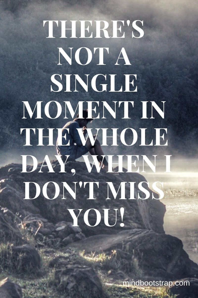 Cute Missing You Quotes Sayings Missing Someone Love Quotes
