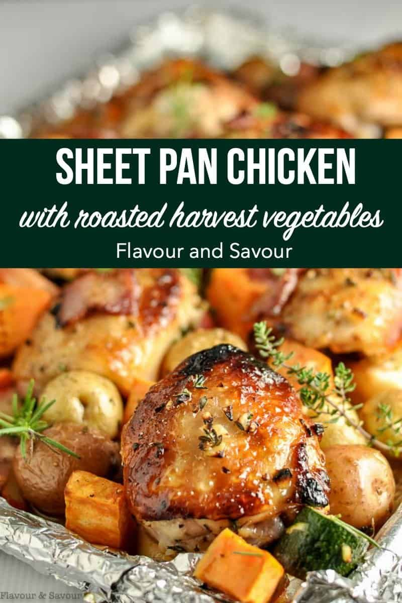 This Sheet Pan Chicken and Roasted Harvest Vegetables is flavoured with bacon and rosemary Crispy chicken and roasted vegetables make a complete meal made in one pan bake...