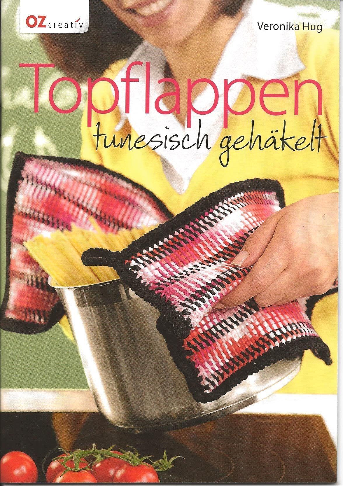 Handarbeiten - Buchvorstellung: Topflappen tunesisch gehäkelt