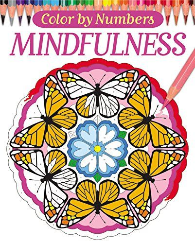 Color By Numbers Mindfulness Chartwell Coloring Books Arcturus Publishing 9780785834113 Amazon Com Color By Numbers Mindfulness Colouring Coloring Books