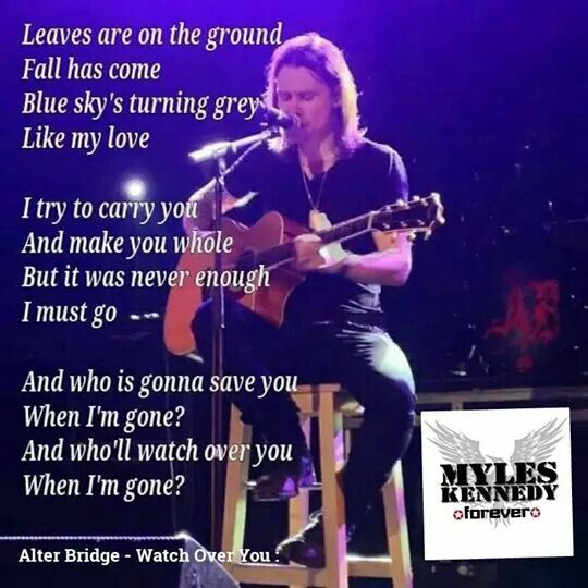 Watch Over You With Images Kennedy Quotes Slash Myles Kennedy