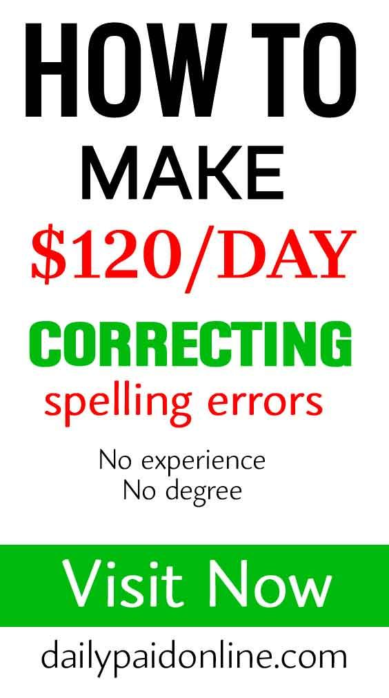 How To Make $120/Day Correcting Spelling Errors Hi