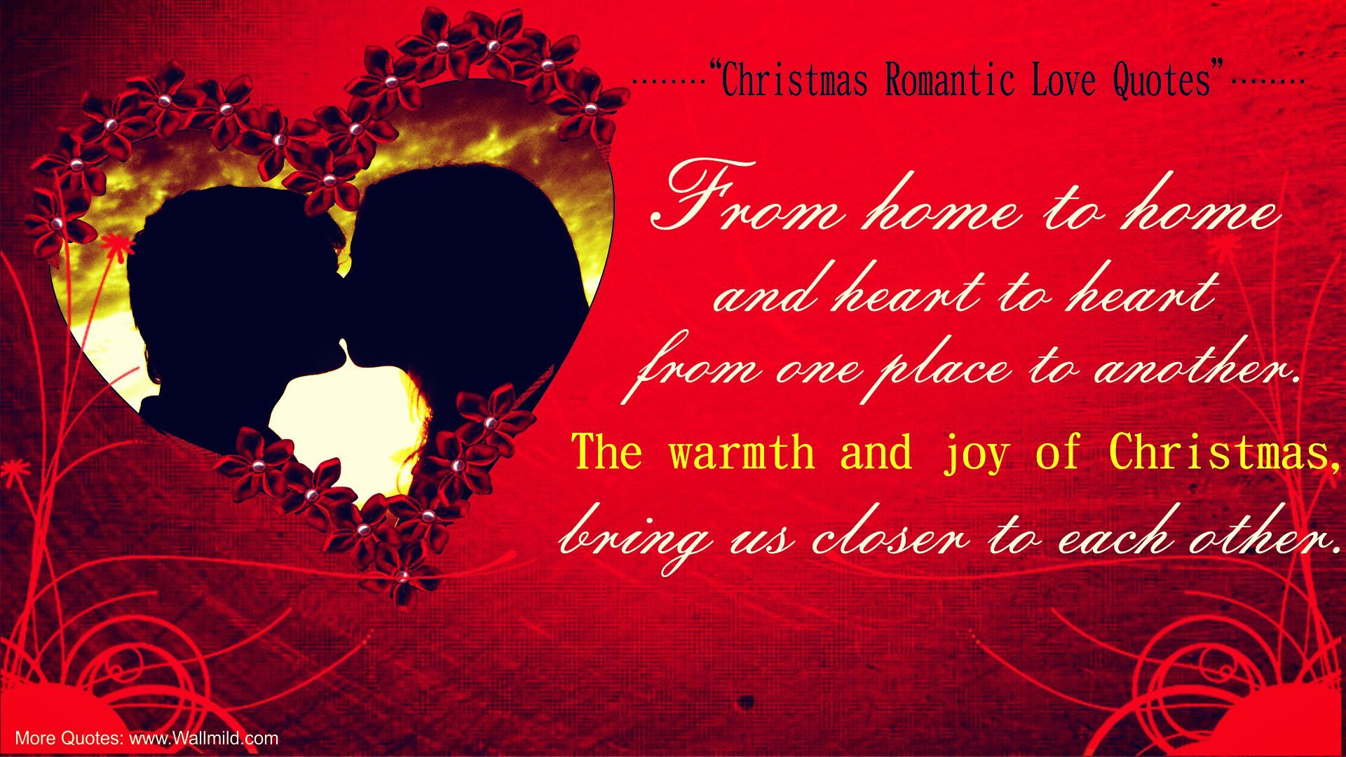 The Christmas Love Quotes Can Be Used To Wish Your Loved Ones During