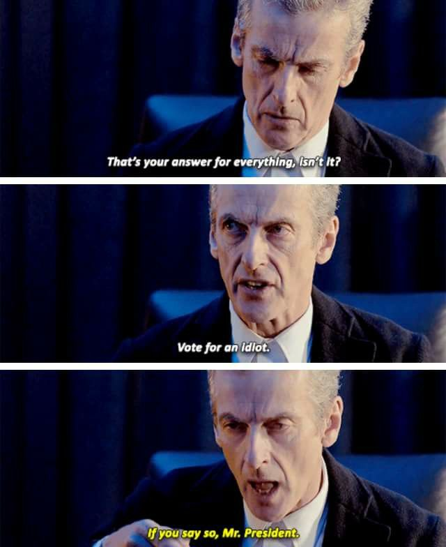 Image result for peter capaldi president of earth quote