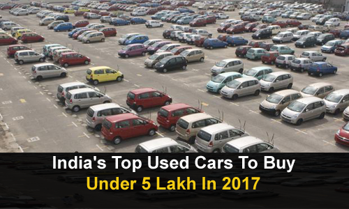 India's Top Used Cars To Buy Under 5 Lakhs In 2019