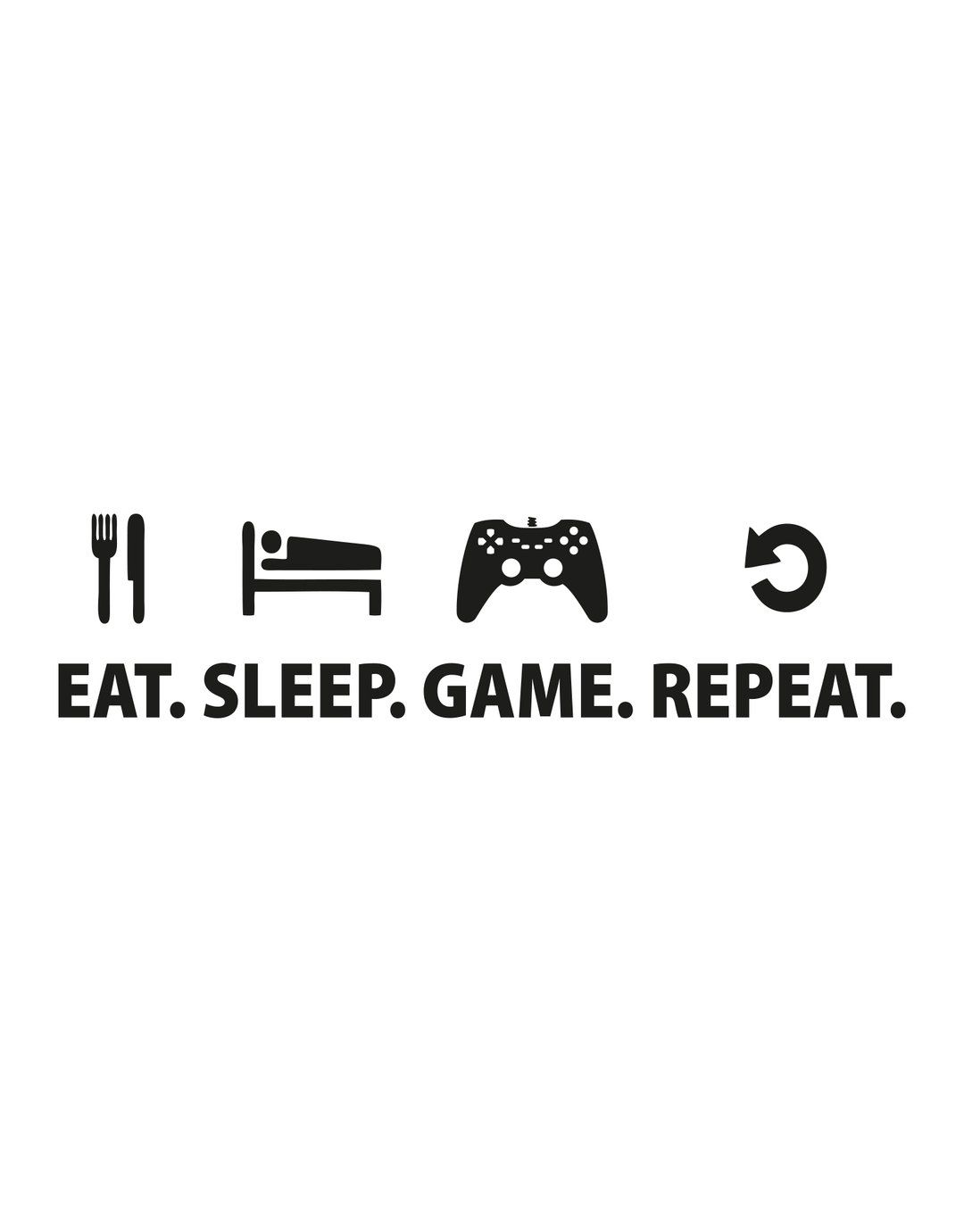Eat Sleep Game Repeat Gamer Wall Decal Quote 6123 Gamer Quotes Wall Quotes Decals Gaming Wallpapers