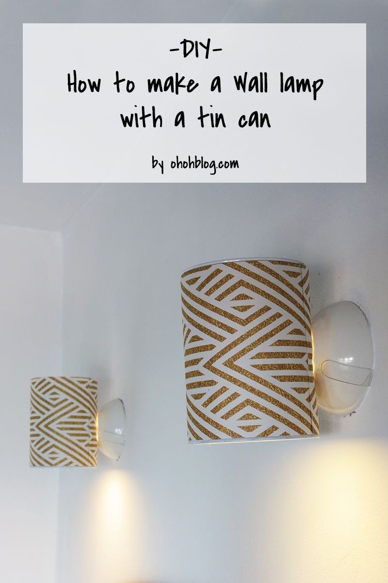 Comment Fabriquer Une Applique Murale how to make a wall lamp with a tin can | fabriquer une lampe