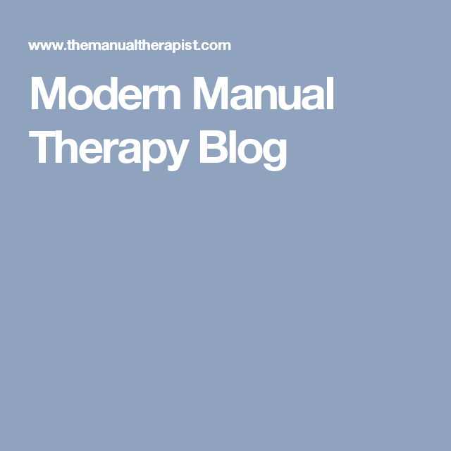 Some Strong Words About Pain   Modern Manual Therapy Blog