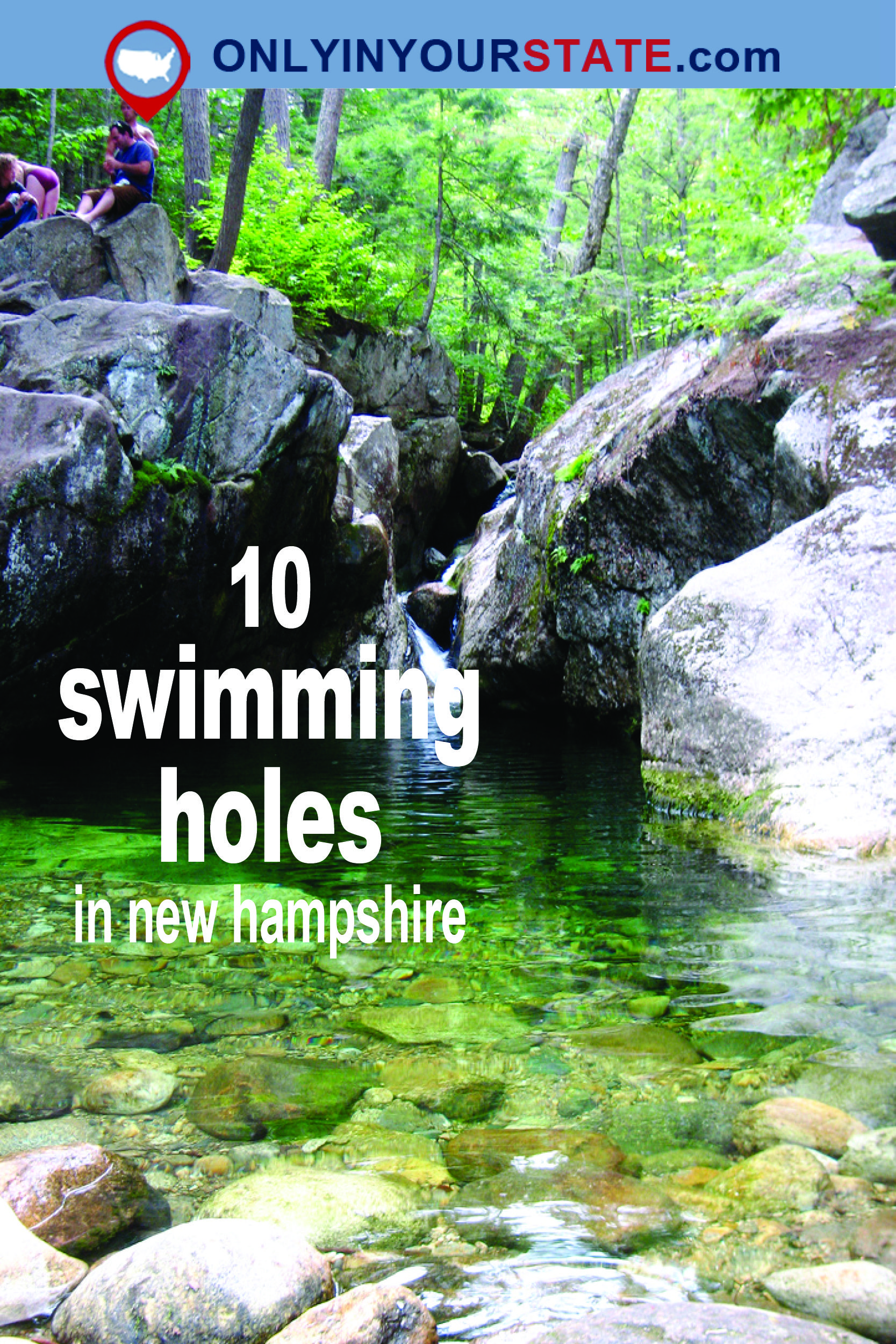 Here Are 10 Swimming Holes In New Hampshire That Will Make