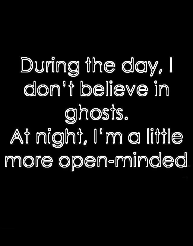 Ghosts At Night Funny Quotes Words Quotes