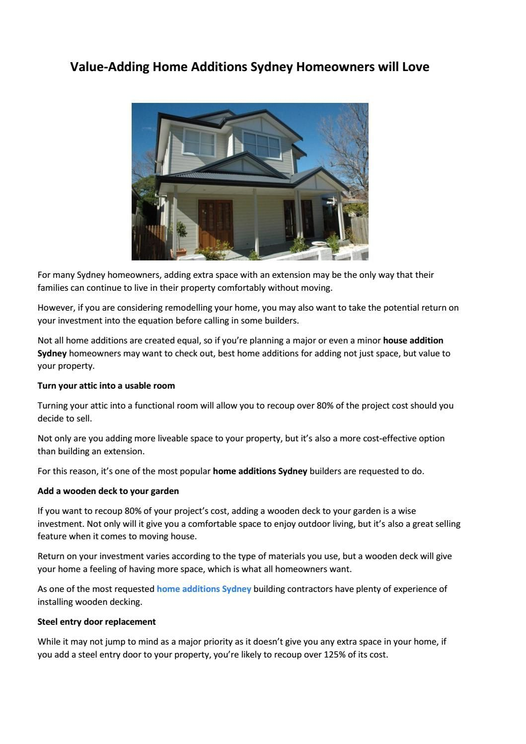 Value Adding Home Additions Homeowners Will Love Renovating Whether You Are A Homeowner Or Builder Planning