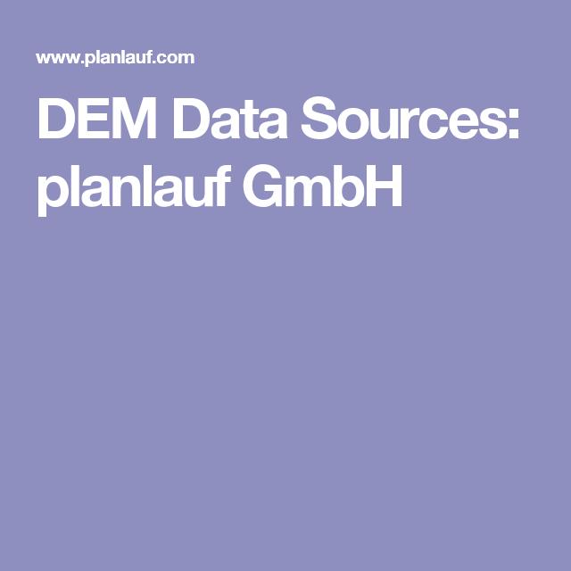 DEM Data Sources Planlauf GmbH Digital Heritage Archives - Dem data sources