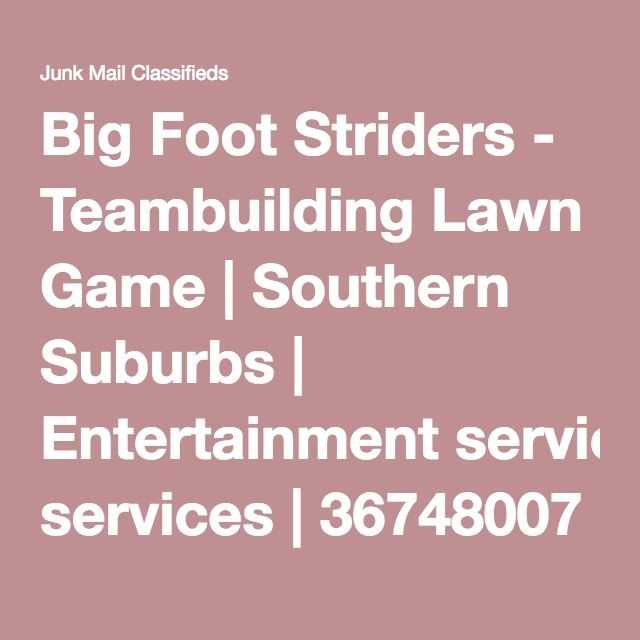 Big Foot Striders - Teambuilding Lawn Game | Southern Suburbs | Entertainment services | 36748007 | Junk Mail Classifieds