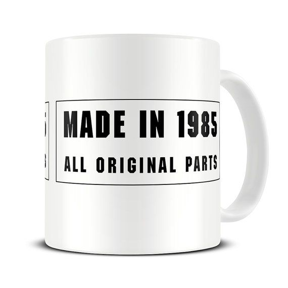 30th Birthday Mug Made in 1985 1986 1987 1988