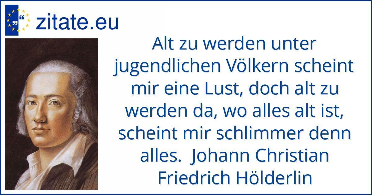 Zitat Von Johann Christian Friedrich Holderlin Geburtstag Zitate