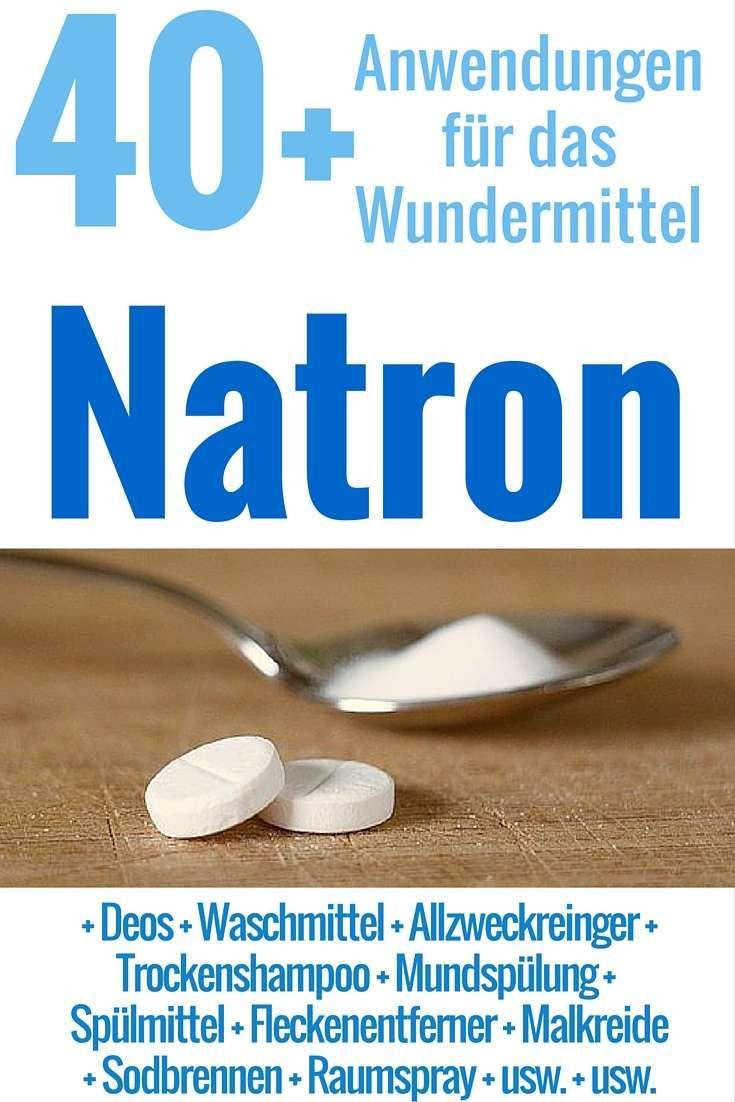 77 Natron Anwendungen Haushalt Schonheit Gesundheit Mehr Natron Anwendung Natron Und Tipps
