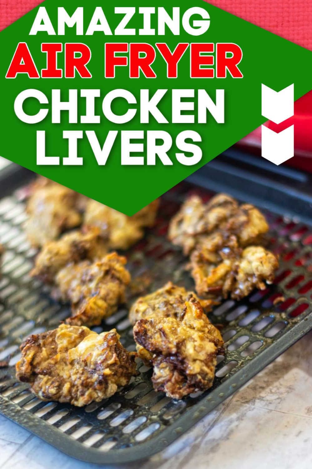 Air Fryer Chicken Livers Recipe Chicken Liver Recipes