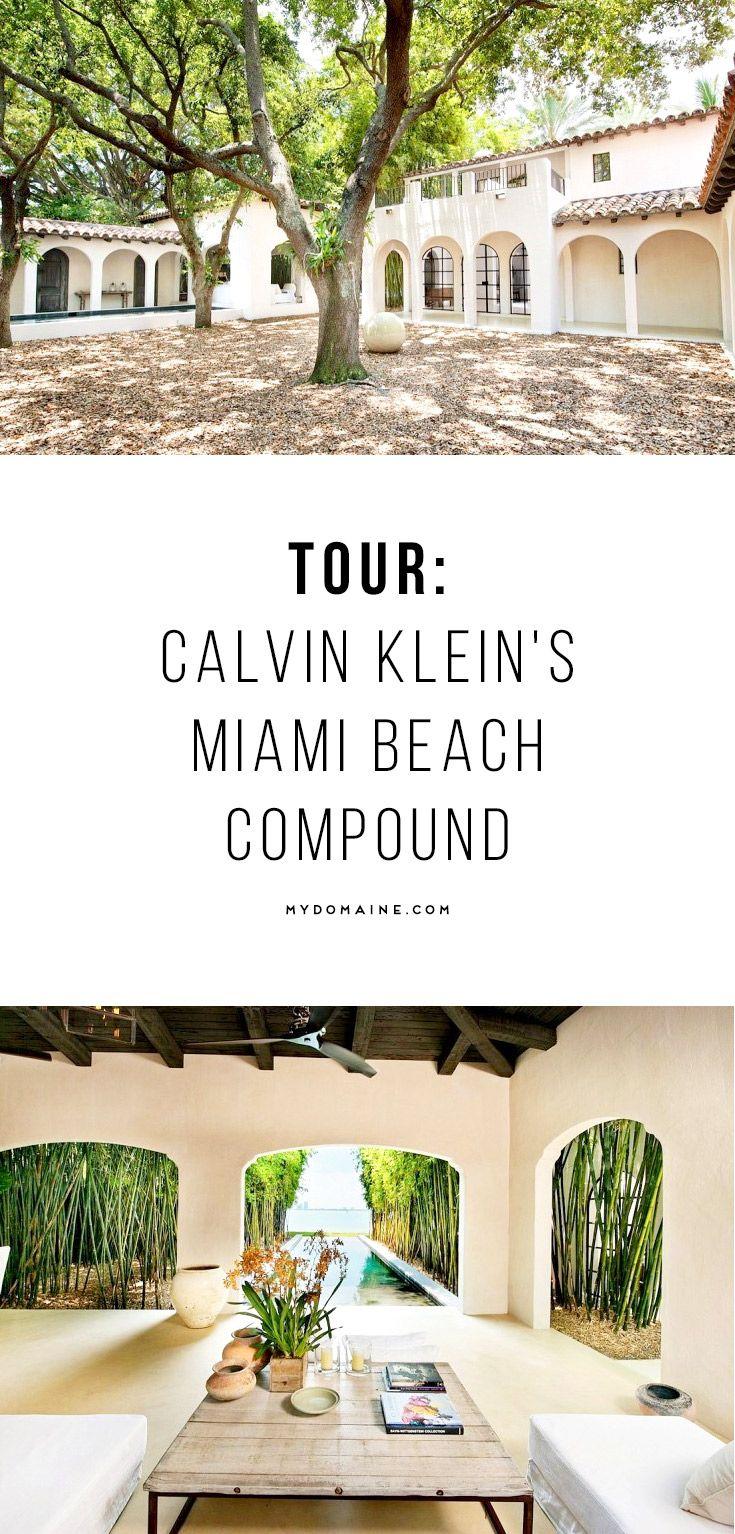 Tour Calvin Klein\'s Fantastic Miami Beach Compound | Miami beach ...