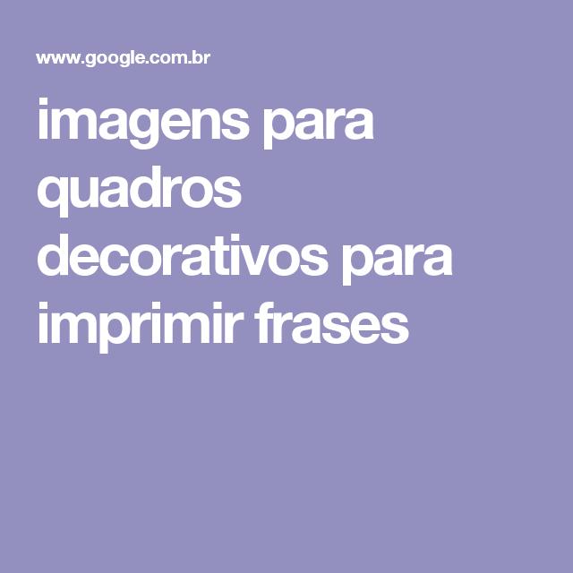 imagens para quadros decorativos para imprimir frases