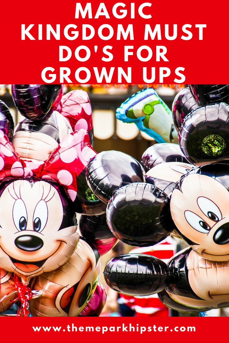 2020 Magic Kingdom for Adults the Complete Guide – ThemeParkHipster