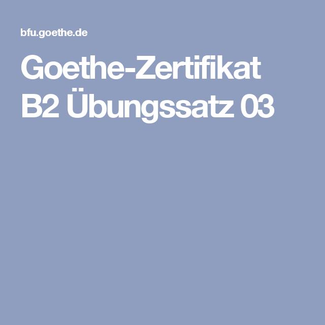 Goethe Zertifikat B2 übungssatz 03 1