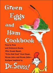 Green Eggs and Ham Cookbook $22.00