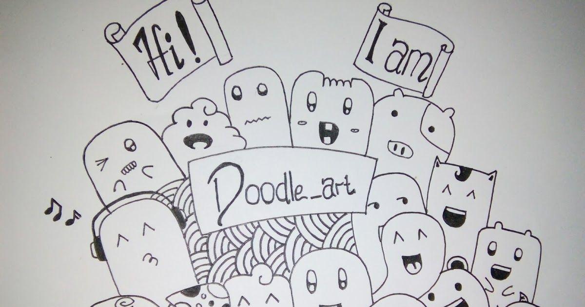 Wow 22 Gambar Doodle Mudah Dan Keren Gambar Doodle Ini Sangat Banyak Yang Menyukainya Baik Anak Anak Remaja Bahkan Sampai Dewas Di 2020 Doodle Cara Menggambar Gambar