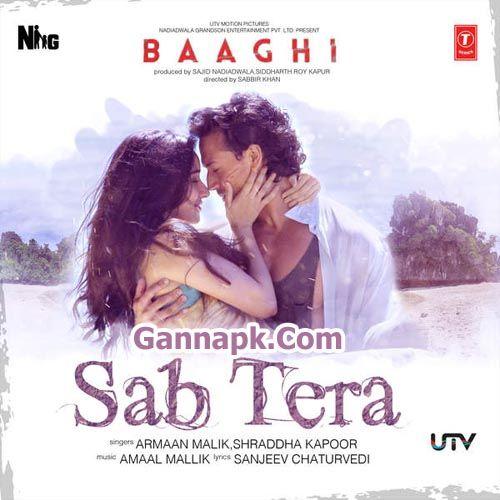 Sab Tera Baaghi Armaan Malik Mp3 Download Mp3 Song Songs Bollywood Music
