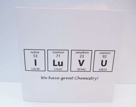 Valentines Day Card We have Great Chemistry Card for a – Great Valentine Cards
