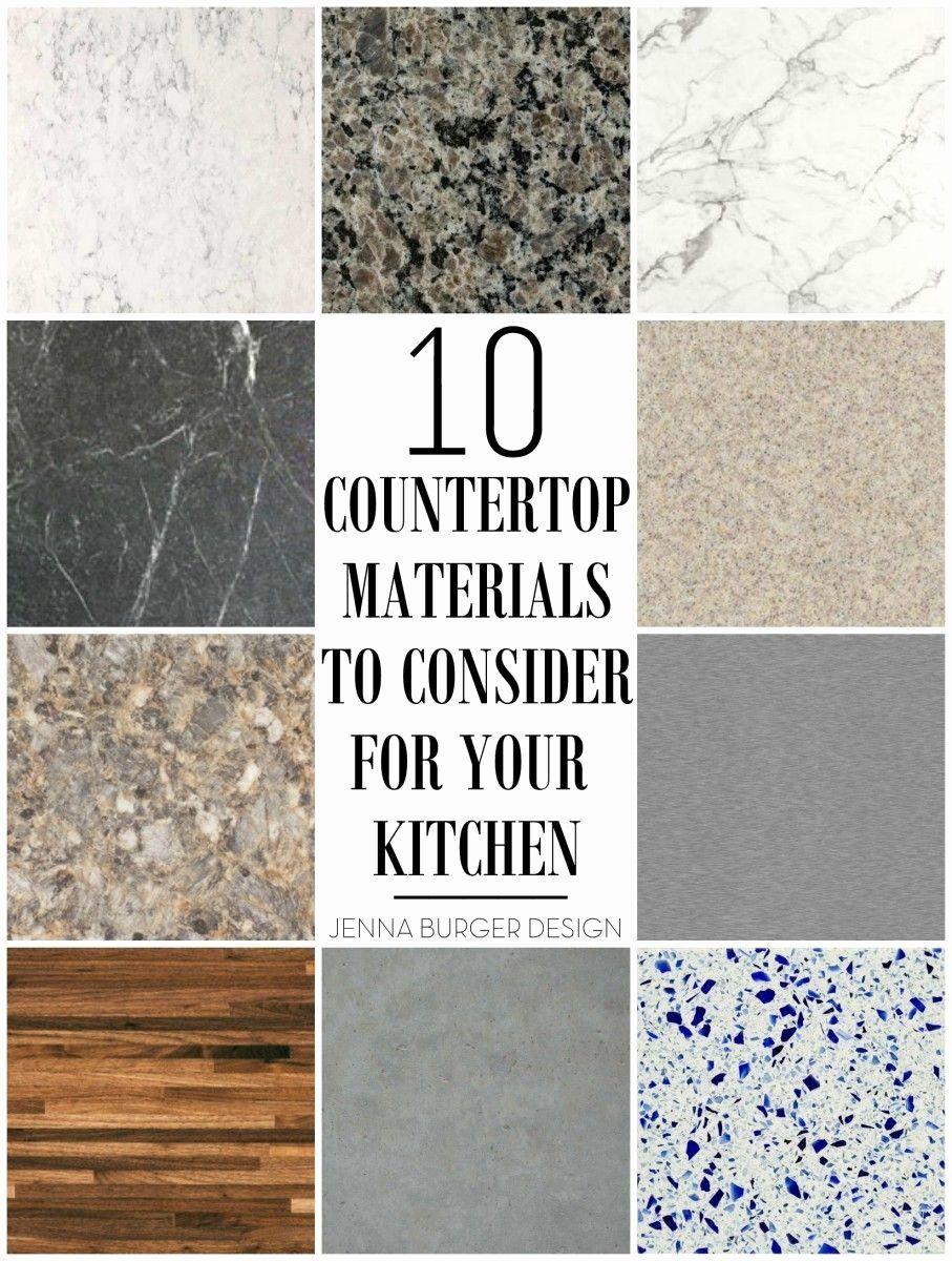 Best Countertop Material For Kitchen Unique 10 Countertop Materials To Consider For Your Kitchen Countertop Materials Countertops Kitchen Countertop Materials