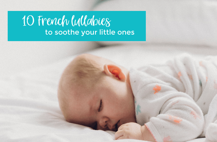Traditional French lullabies with lyrics   French songs ...