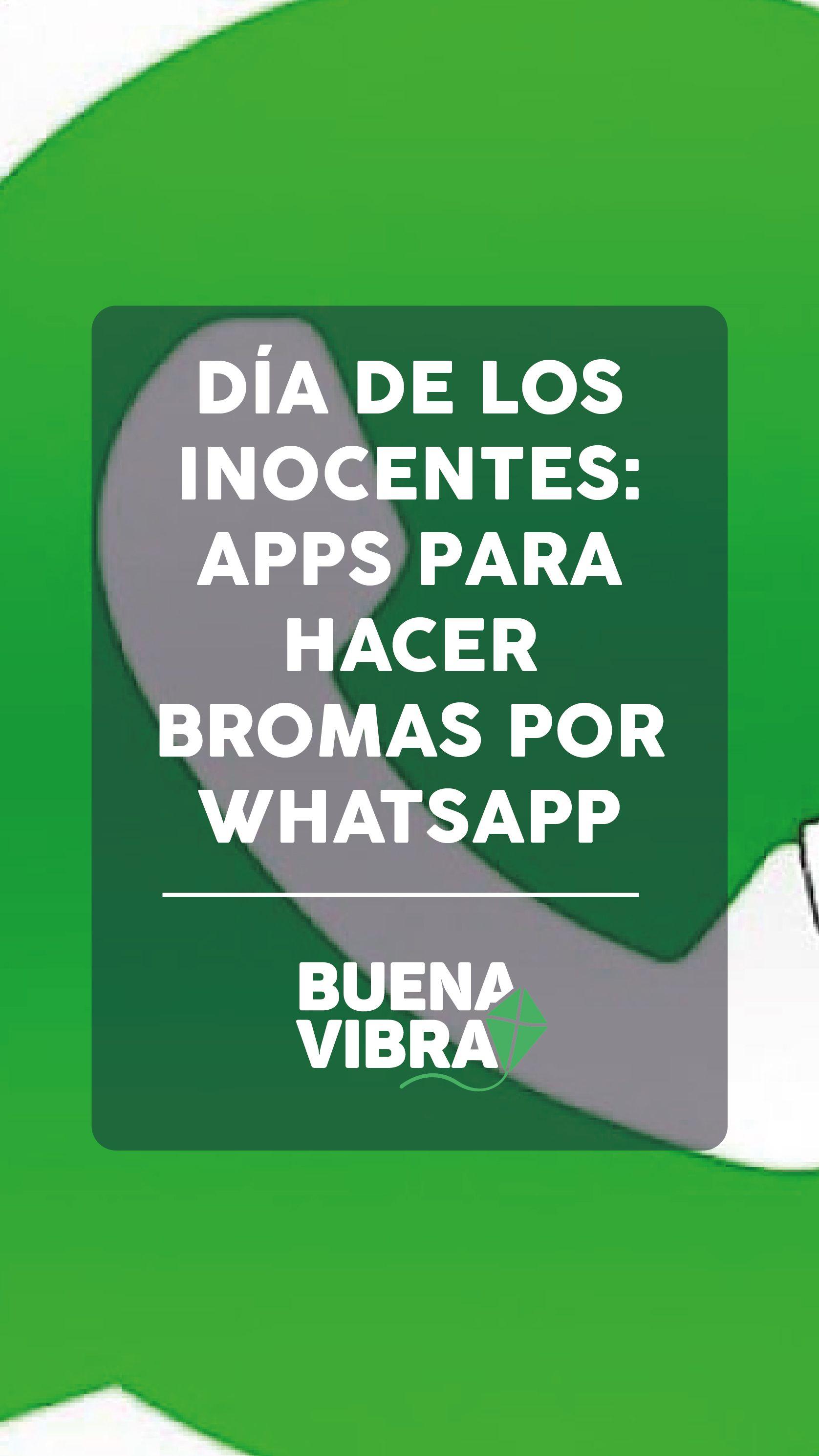 Día de los Inocentes: Apps para hacer bromas por WhatsApp ...
