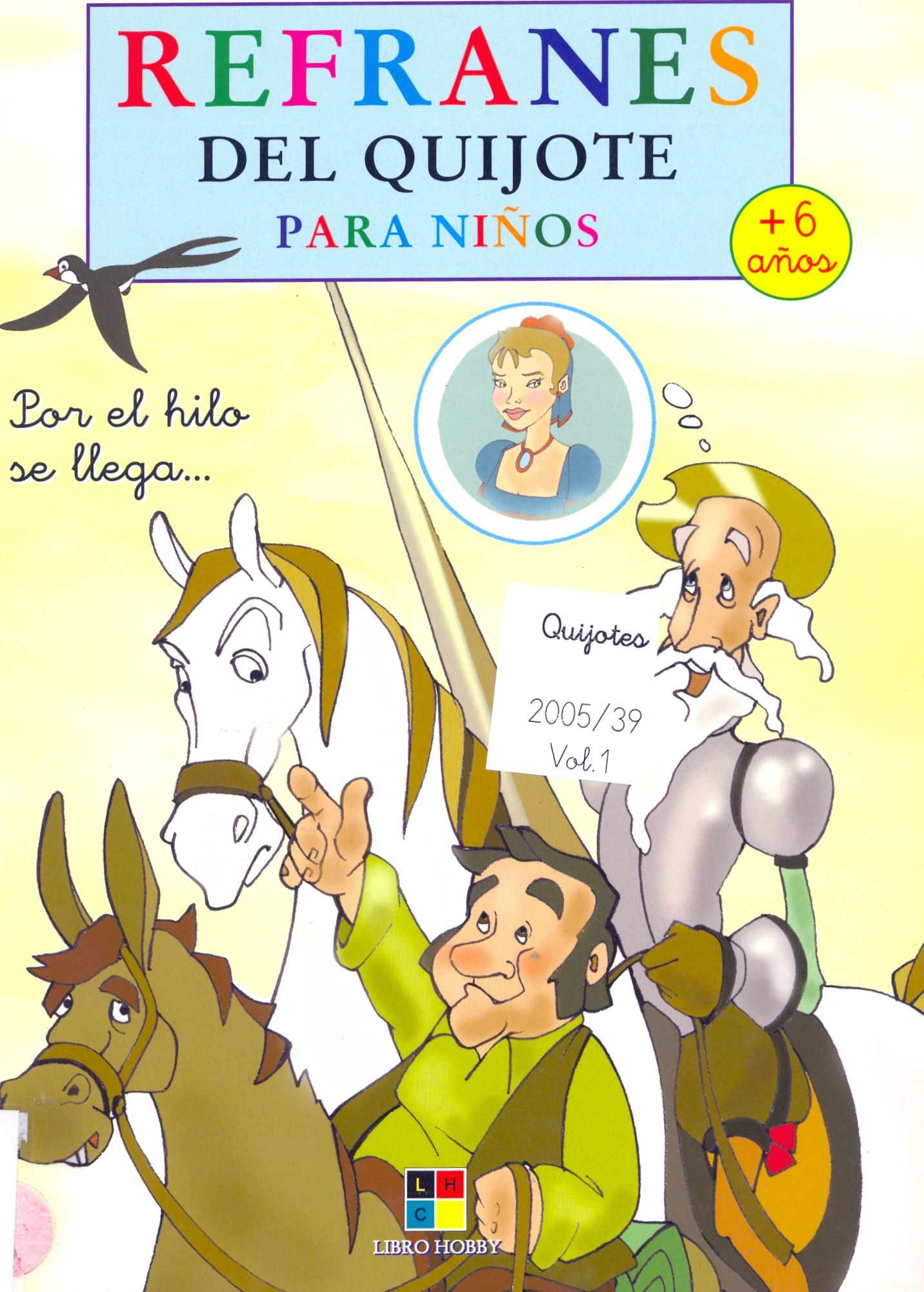 Refranes Del Quijote Para Ninos Adapt J Leyva Il S Aguilar