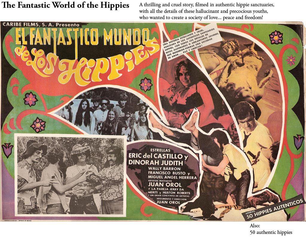 """""""El fantástico mundo de los hippies"""" - with 50 authentic"""