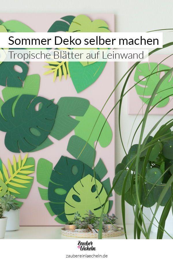 Sommer Deko: Tropische Blätter Vorlage - auf Leinwand selber machen #sommerlichebastelarbeiten