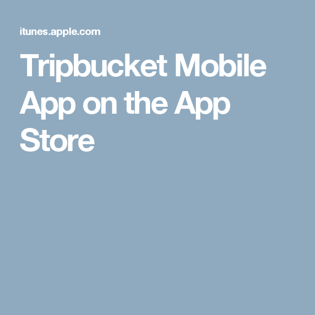 Tripbucket Mobile App on the App Store