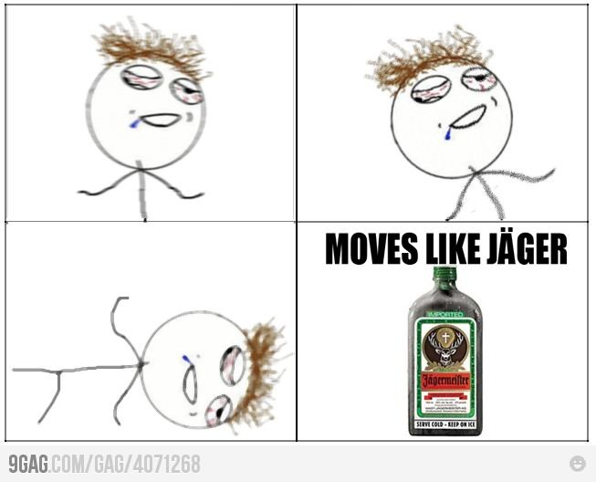 Moves like Jäger