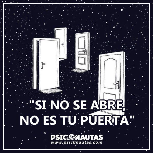 Si no se abre, no es tu puerta.